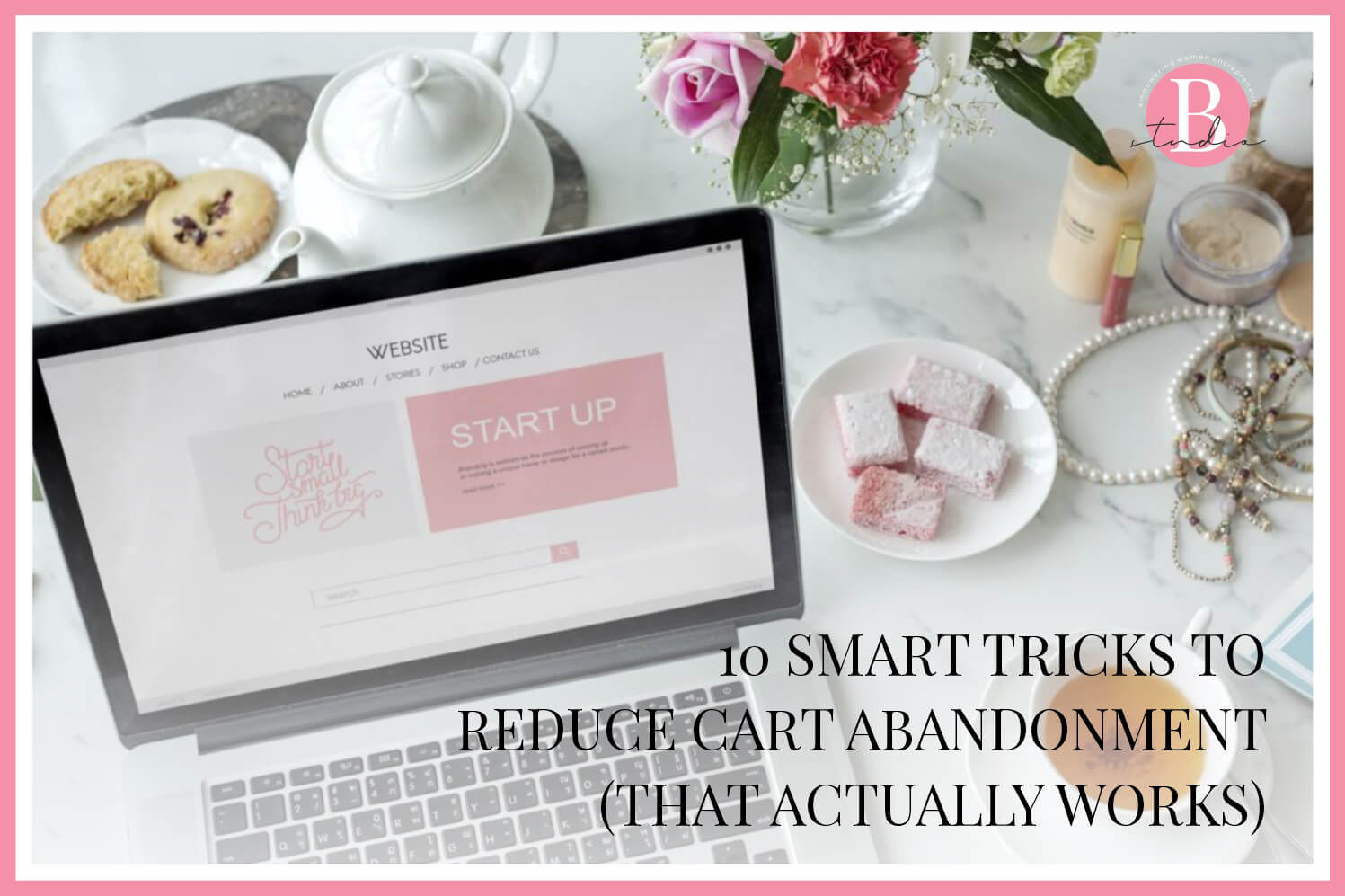 10 Smart Tricks to Reduce Cart Abandonment That Actually Works img