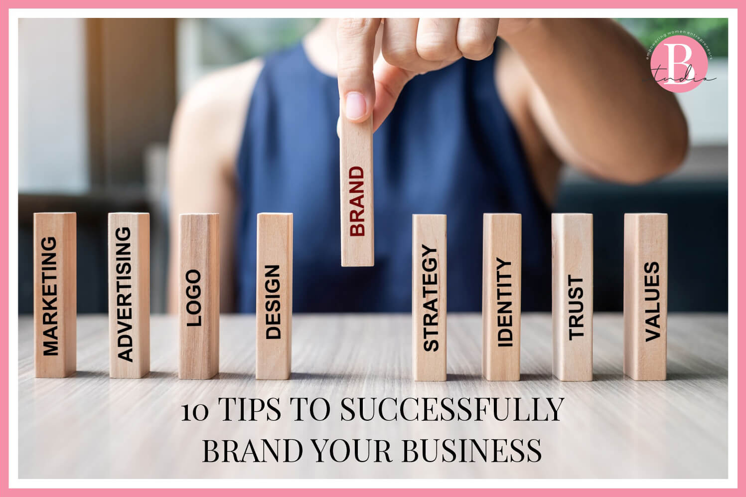 10 tips to successfully brand your business img