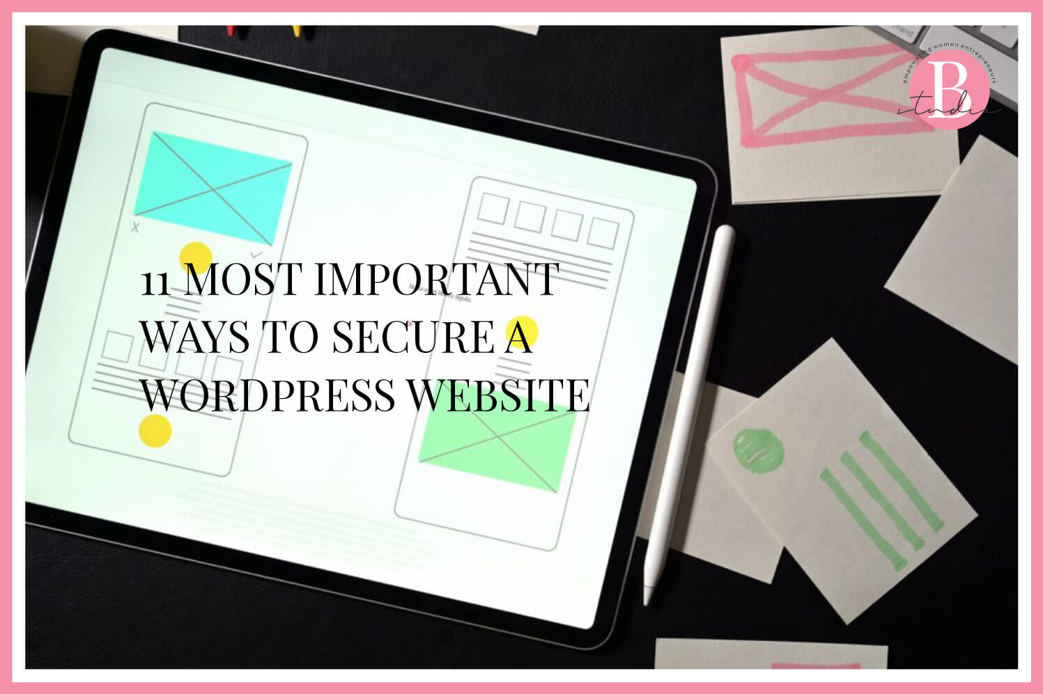 11 Most Important Ways to Secure a WordPress Website img