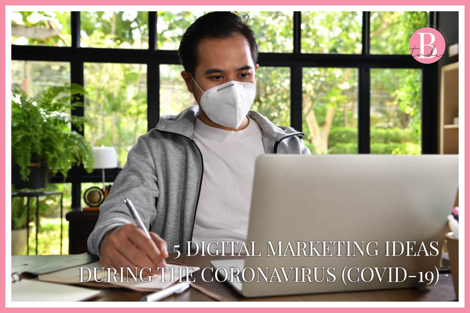 5 Digital Marketing Ideas During The Coronavirus (COVID-19) img