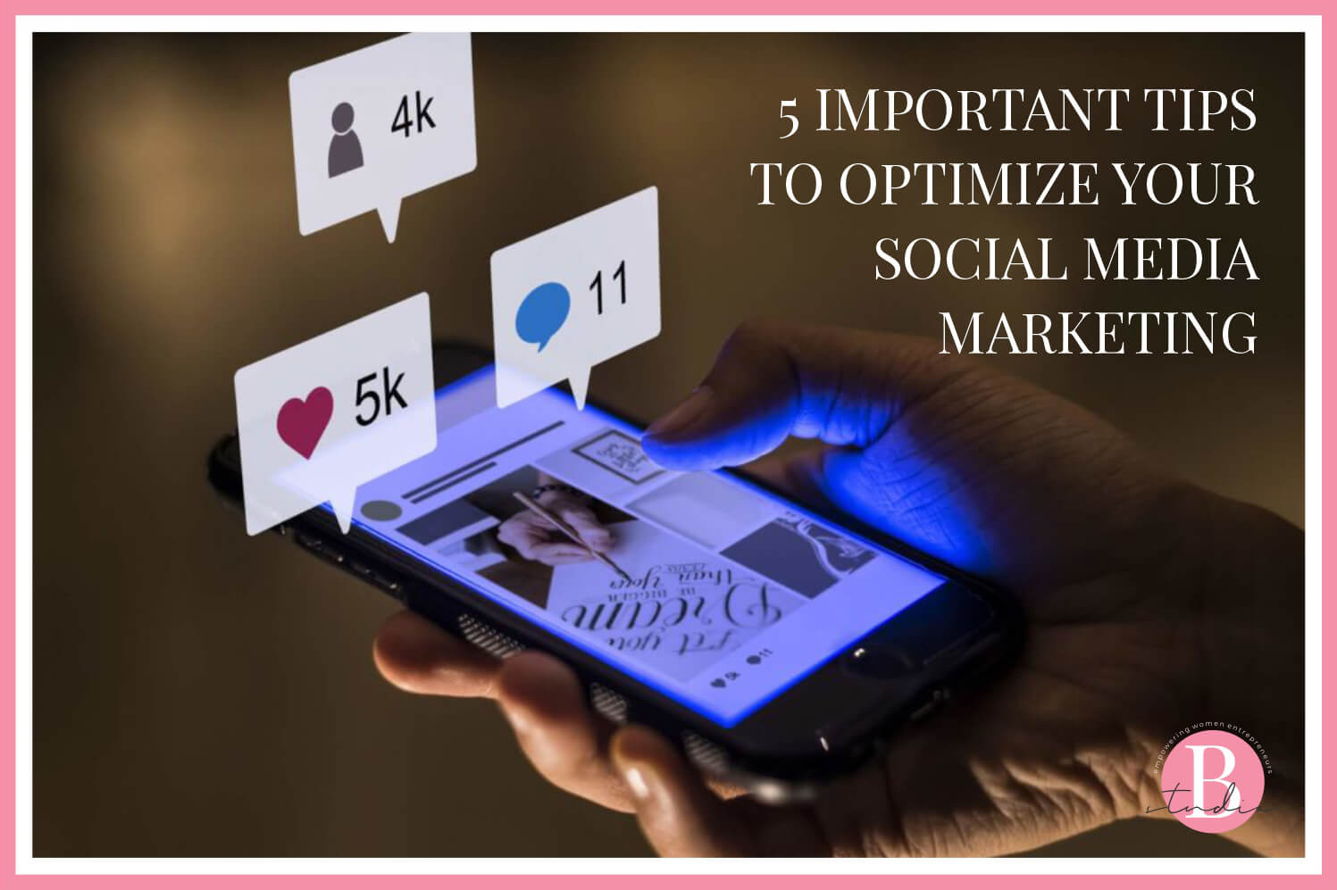 5 Important Tips to Optimize your Social Media Marketing img