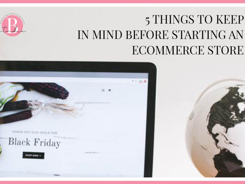 5 Things to Keep in Mind Before Starting an eCommerce Store