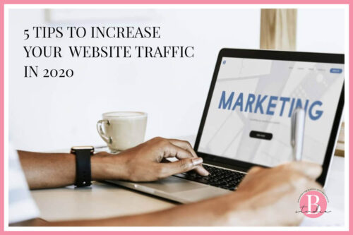 5 Tips To Increase Your Website Traffic In 2020 img
