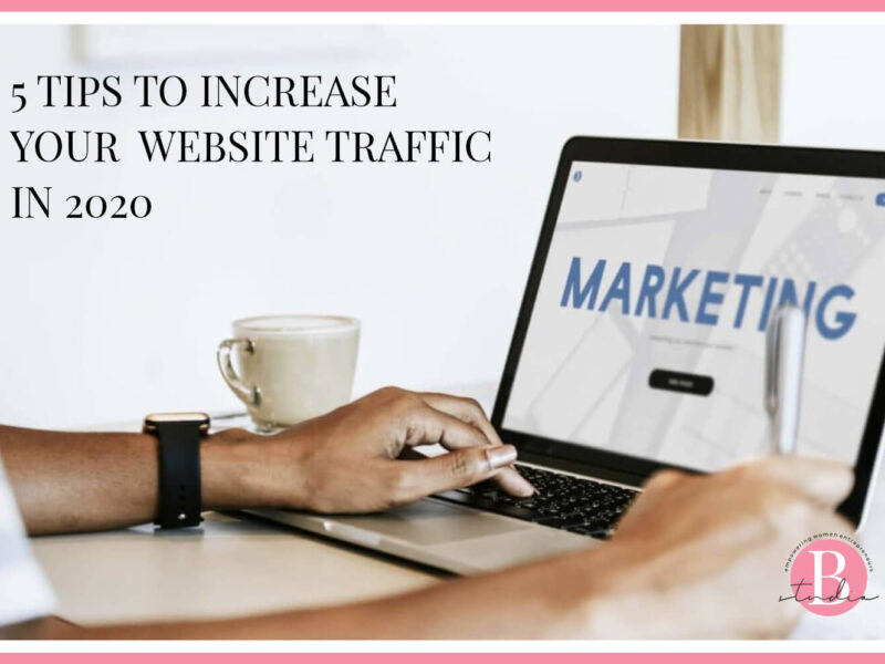 5 Tips To Increase Your Website Traffic In 2020