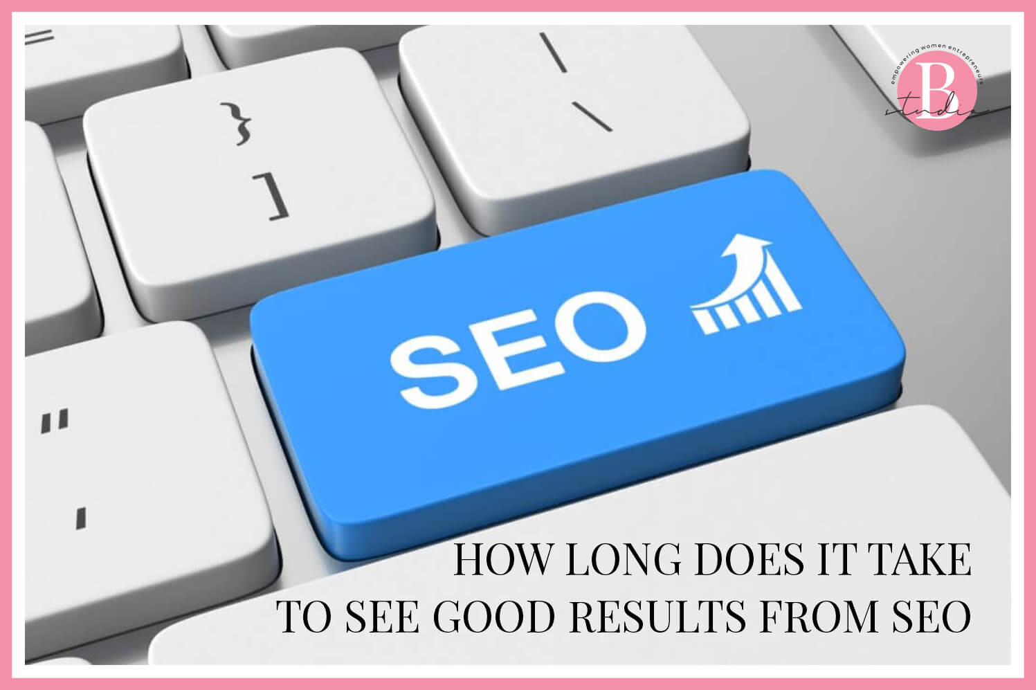 How Long Does It Take to See Good Results From SEO img