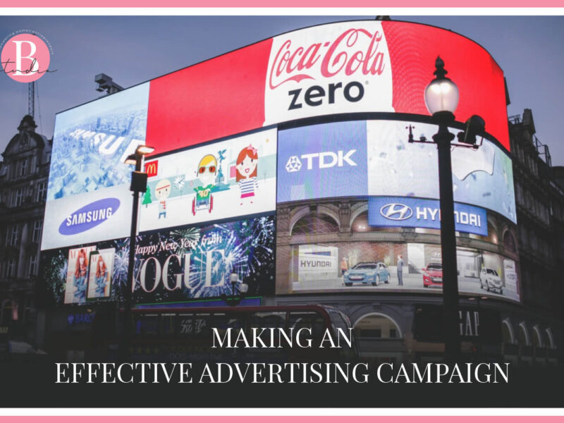Making an Effective Advertising Campaign