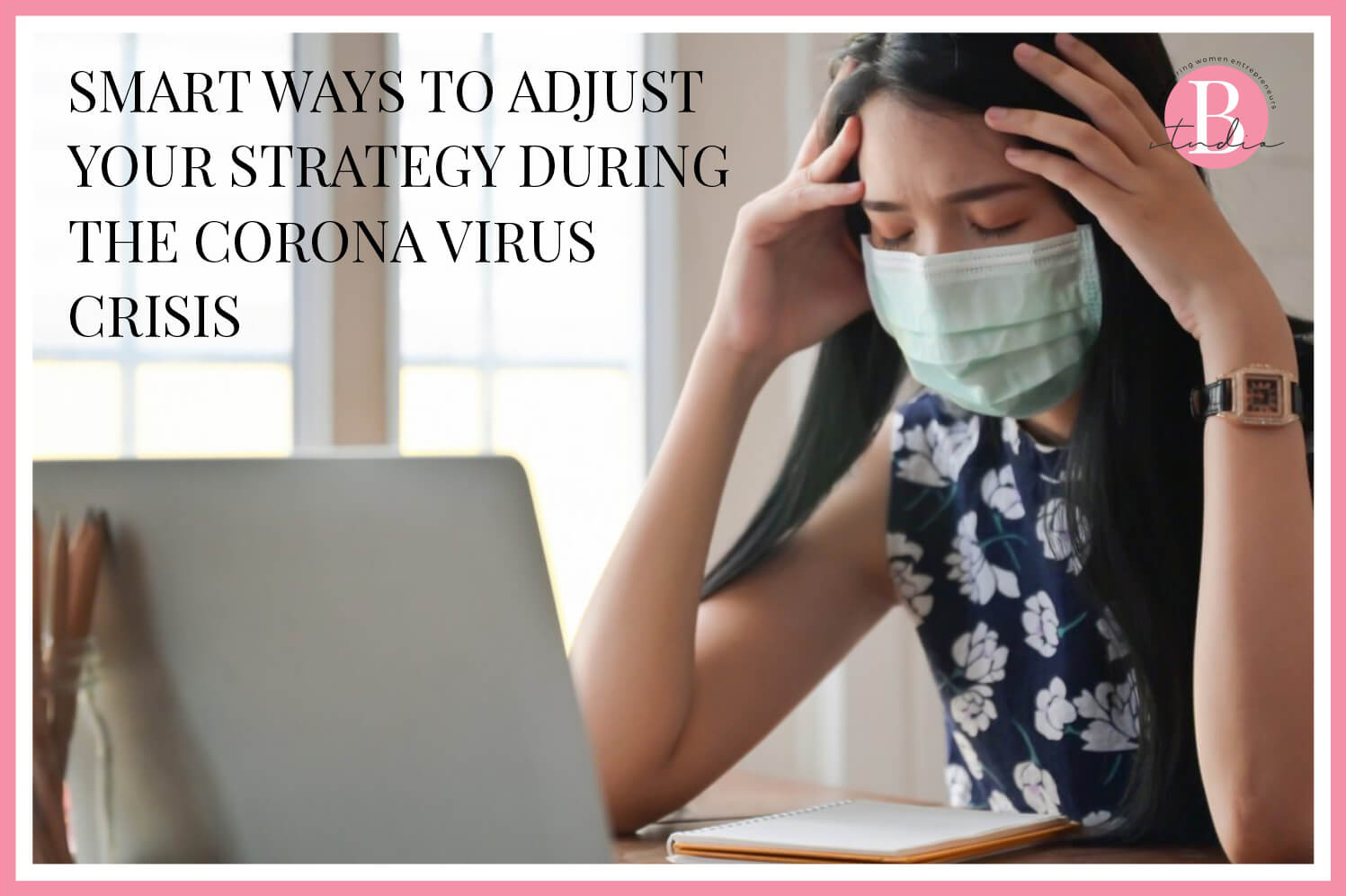 Smart Ways To Adjust Your Strategy During The Coronavirus Crisis img