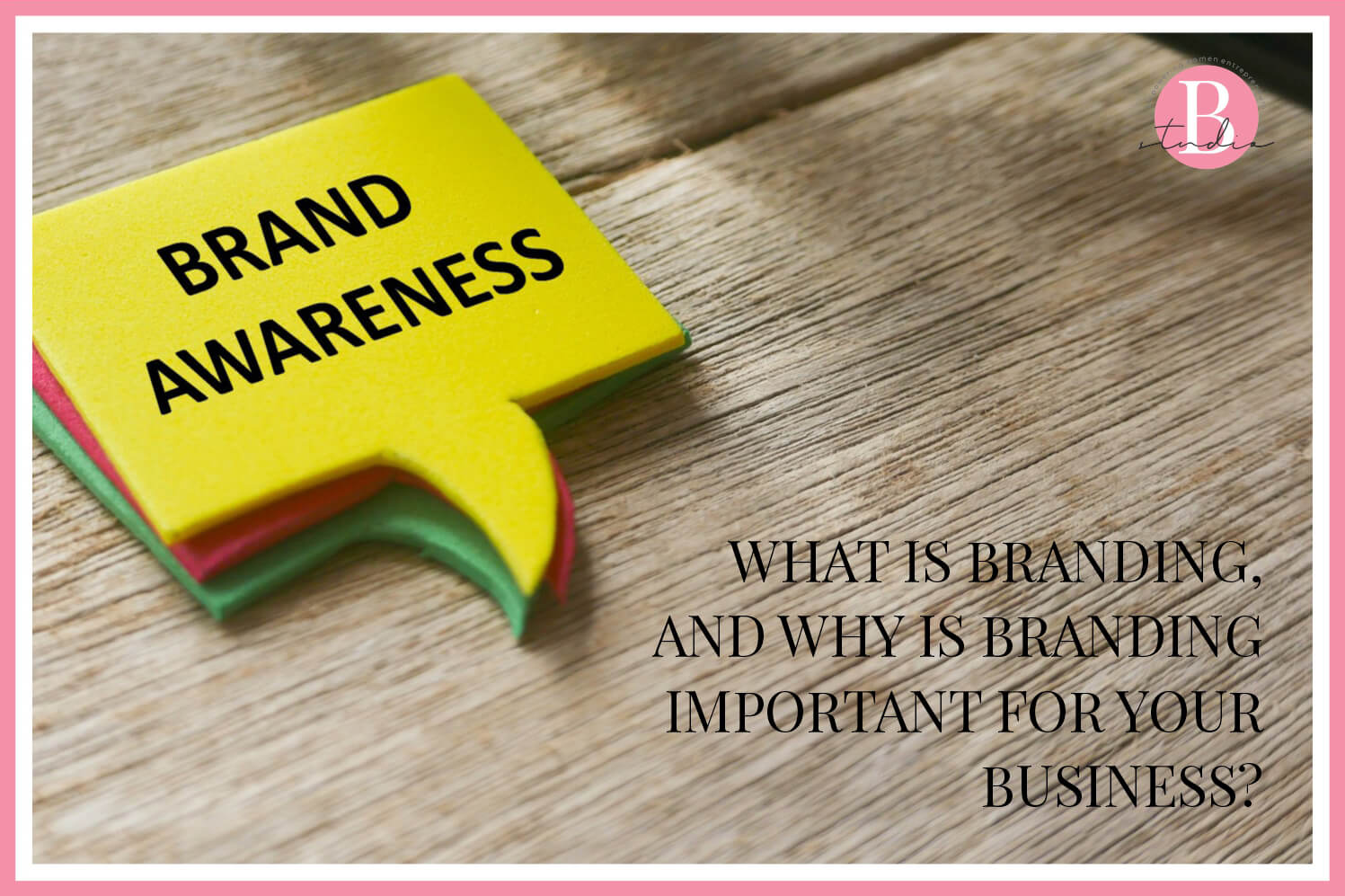 What is Branding, and Why is Branding important for Your Business img